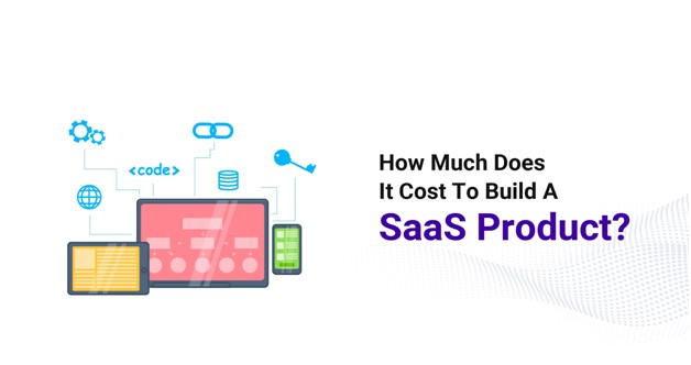 cost of building a saas product